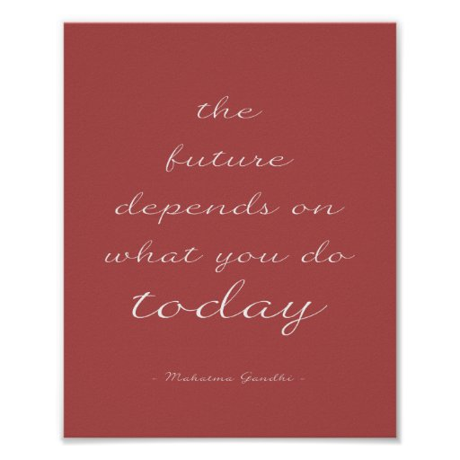 The Future - Burgundy Inspirational Quote Poster Print