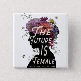 The Future Is Female - Button
