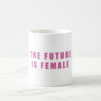 The Future Is Female Coffee Mug