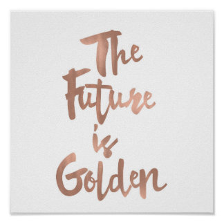 The Future is Golden Typography Print Rose Gold