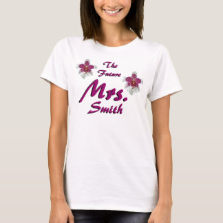 The Future Mrs. Customizable T-Shirt
