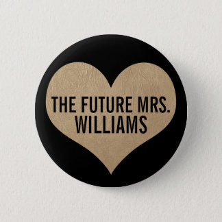 The future Mrs. Leather Texture Gold Heart 6 Cm Round Badge