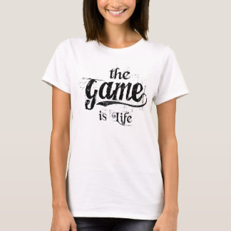 the Game is Life (White) - Women's T-Shirt