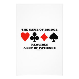 The Game Of Bridge Requires A Lot Of Patience Customized Stationery