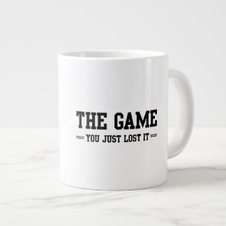 The Game You Just Lost It Jumbo Mug