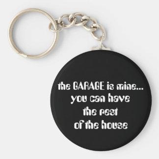 the GARAGE is mine Keychain