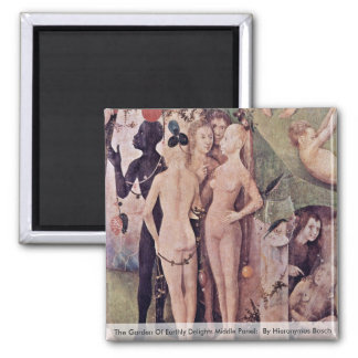 The Garden Of Earthly Delights: By Hieronymus Fridge Magnet