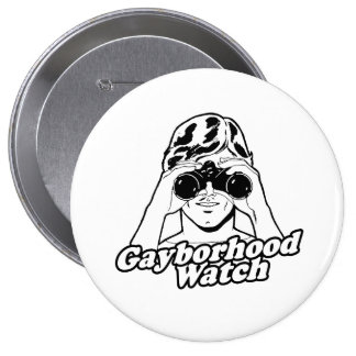 The Gayborhood Watch 10 Cm Round Badge