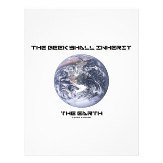 The Geek Shall Inherit The Earth Flyer Design