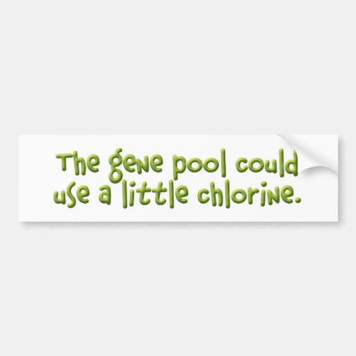 The Gene Pool Bumper Sticker