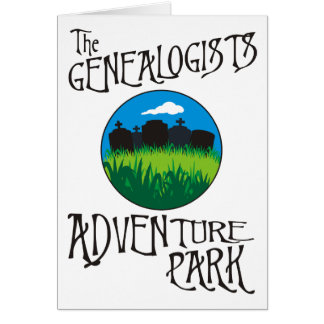 The Genealogists Adventure Park Birthday Card