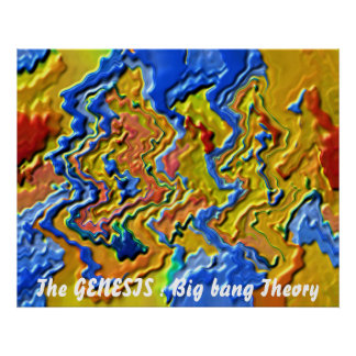 The GENESIS : Big bang Theory Poster