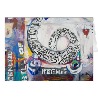 The Genetic Bill of Rights Painting #6 Card
