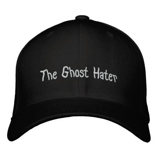 The Ghost Hater Paranormal investigations Embroidered Baseball Cap