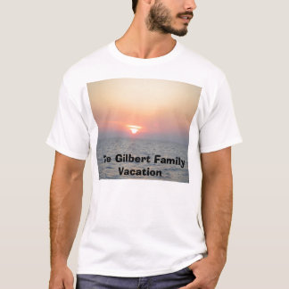 The Gilbert Family Vacation T-Shirt