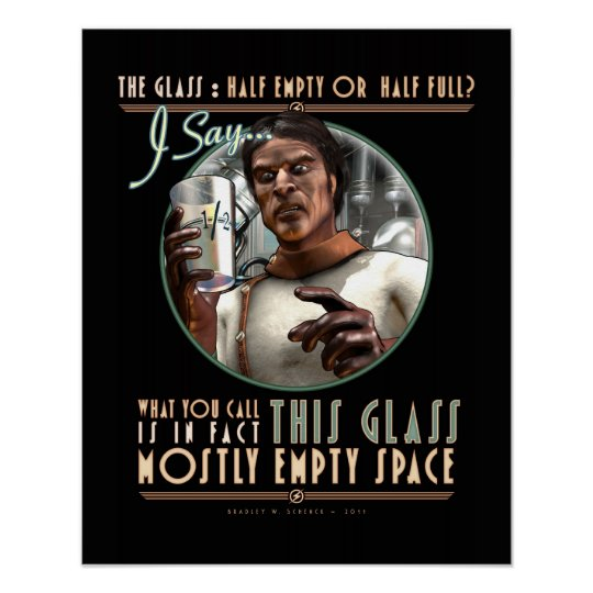 "The Glass: Mostly Empty Space (16x20"") Poster"