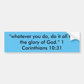 """The Glory of God"" Motivational Bumper Sticker"