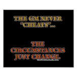 The GM Never Cheats Poster