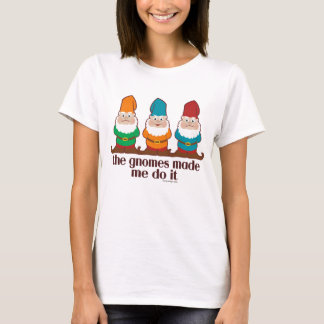 The Gnomes Made Me Do It Light T-Shirt