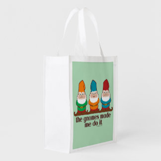 The Gnomes Made Me Do It Reusable Grocery Bag