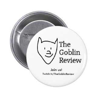 The Goblin Review, button!  Basic style. 6 Cm Round Badge