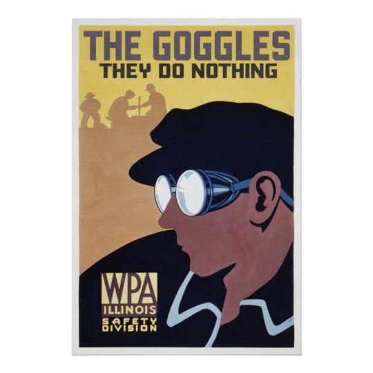 the goggles they do nothing poster