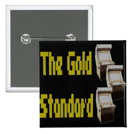 The gold standard arcade pinback button