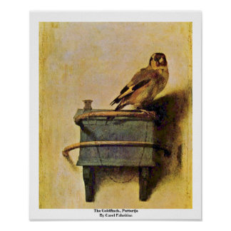 The Goldfinch., Puttertje  By Carel Fabritius Poster