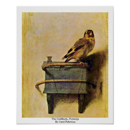 The Goldfinch., Puttertje  By Carel Fabritius Posters