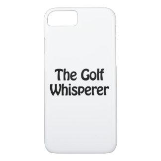 the golf whisperer iPhone 7 case
