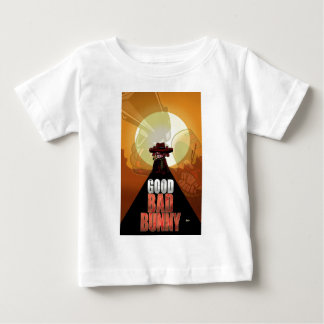 The Good Bad Bunny Baby T-Shirt