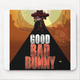 The Good Bad Bunny Mouse Pad