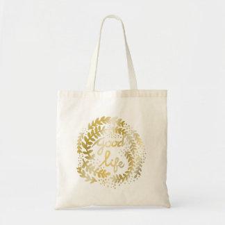The Good Life Budget Tote Bag