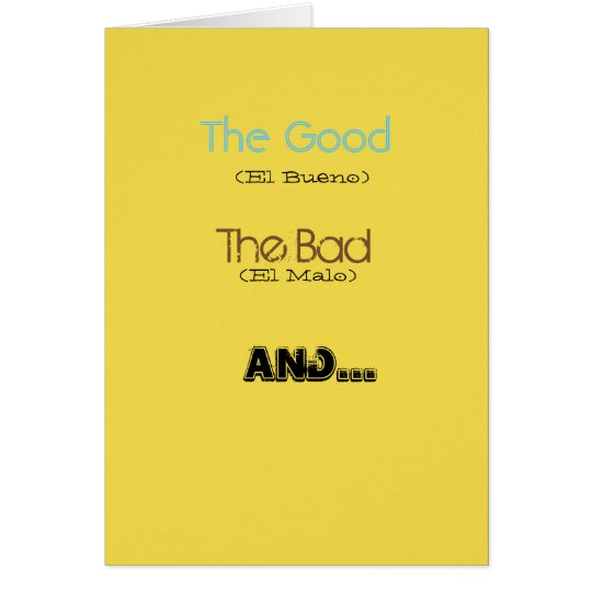 The Good The Bad and The Muggy Card