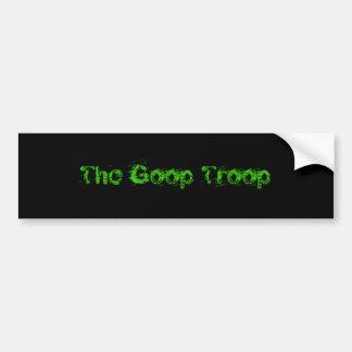 The Goop Troop Bumper Sticker