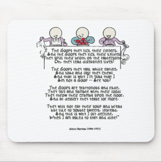 The Goops They Lick Their Fingers Mouse Pad