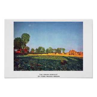 The Grain Harvest By Ford Madox Brown Poster