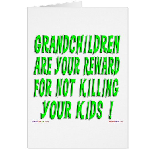 The Grandparent Reward Greeting Card
