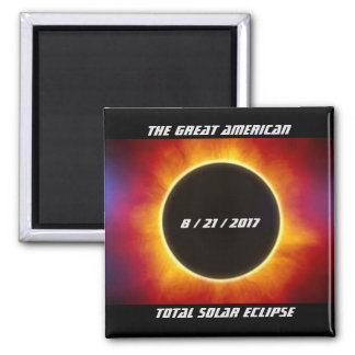 THE GREAT AMERICAN TOTAL SOLAR ECLIPSE MAGNET