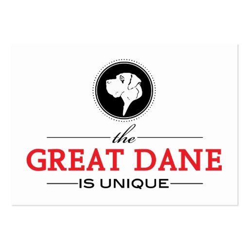 the Great Dane is unique Business Card