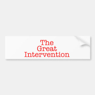 The Great Intervention Bumper Sticker