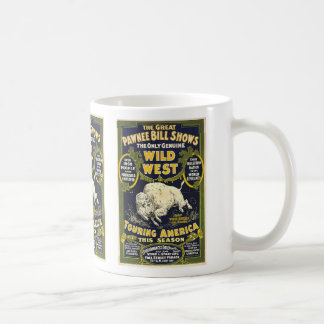 The Great Pawnee Bill shows. The only genuine wild Basic White Mug