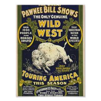 The Great Pawnee Bill shows. The only genuine wild Poster