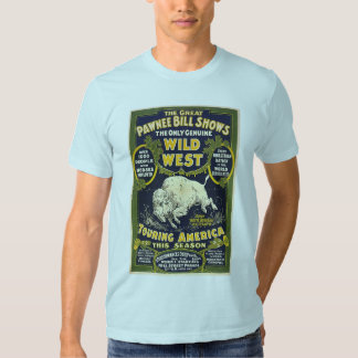 The Great Pawnee Bill shows. The only genuine wild Shirts