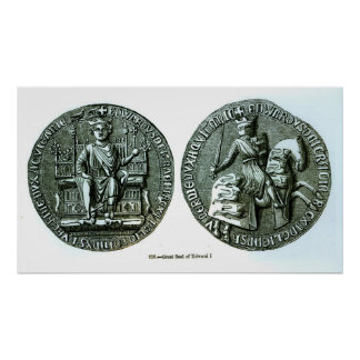 The Great Seal of Edward I Poster