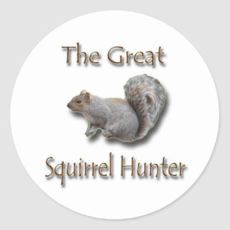 The Great Squirrel Hunter gray Round Stickers