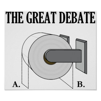 The Great Toilet Paper Bathroom Debate Poster