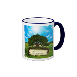 The greatest oak was once a little nut who held... ringer mug