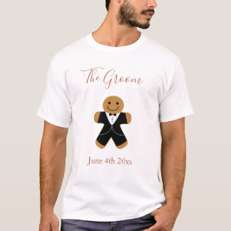 The Groom Gingerbread   T-shirt
