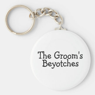 The Grooms Beyotches Basic Round Button Key Ring